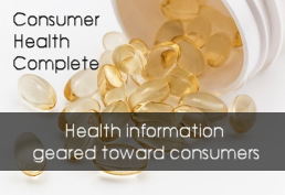 Pills spilling out of bottle captioned consumer health complete.  Health Information geared towards consumers.