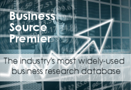 Business Source Premier the industry's most widely used business research database